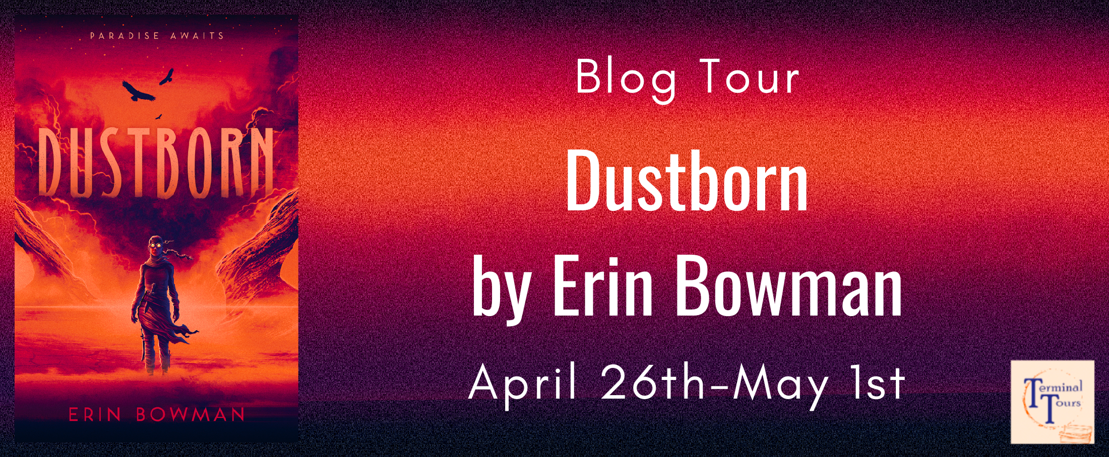 Blog Tour / / Dustborn by Erin Bowman / /