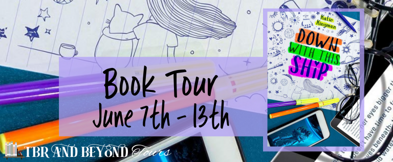 Blog Tour // Down With This Ship by Katie Kingman//