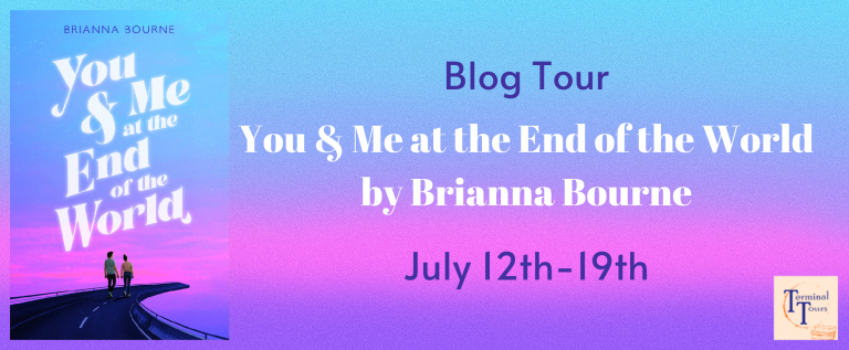 Read more about the article Blog Tour //You & Me at the End of the World by Brianna Bourne //